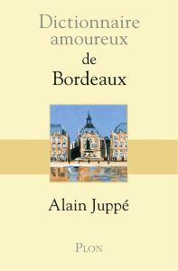 Dictionnaire-Amoureux-de-Bordeaux